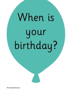 When is your birthday Months of the year balloon posters for a display, print, trim & laminate. Add some sparkly string to the balloons with photos of the children on the month of their birthday.
