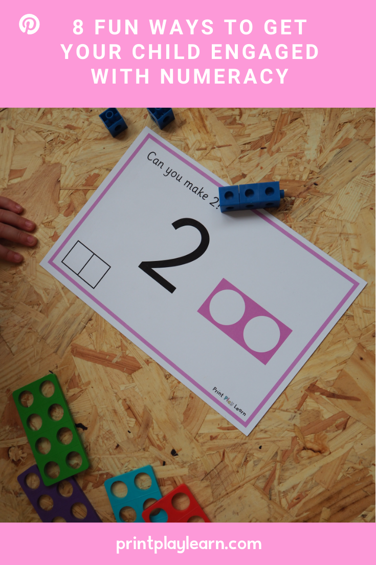 8 Fun Ways to Get Your Child Engaged with Numeracy print play learn